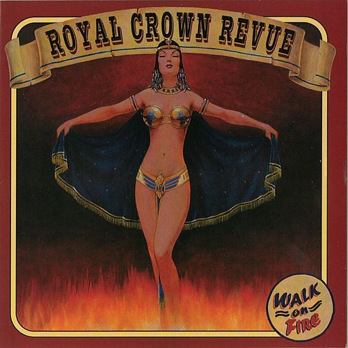 Walk on Fire de Royal Crown Revue