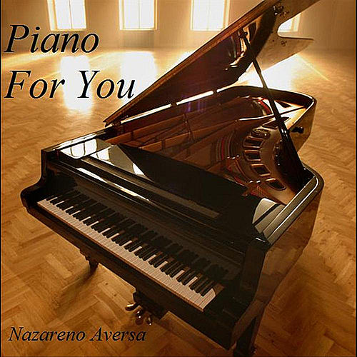 Piano For You de Nazareno Aversa