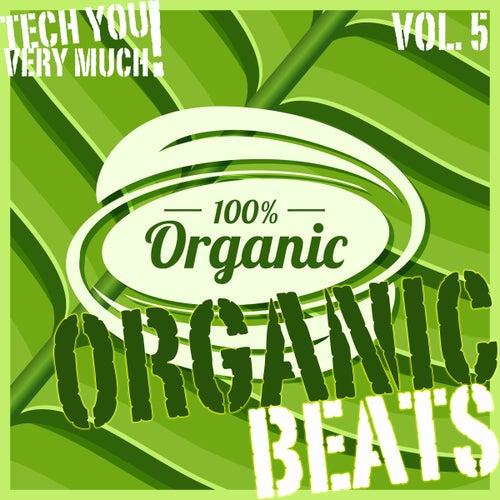 Organic Beats, Vol. 5 by Various Artists