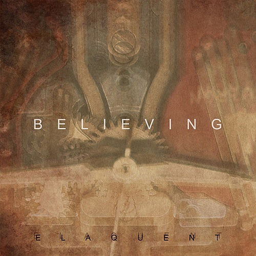 Believing von Elaquent