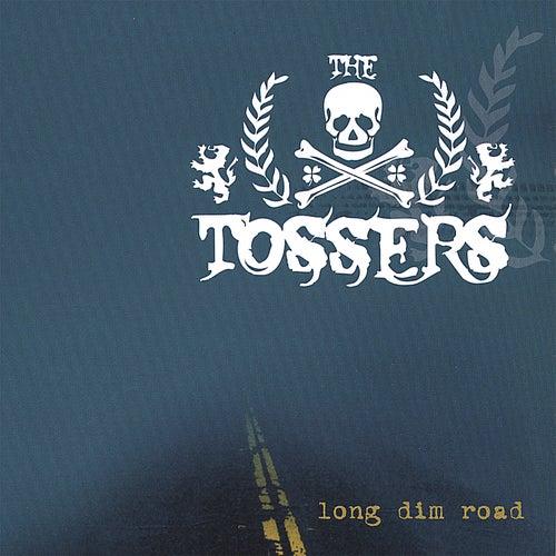 Long Dim Road von The Tossers