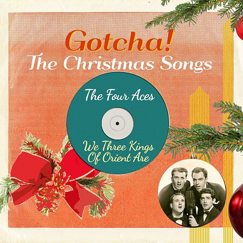 We Three Kings of Orient Are (The Christmas Songs) de Four Aces