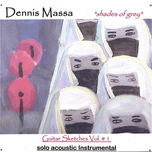 Instrumental Guitar Sketches Vol. #1:Shades of Grey von Dennis Massa