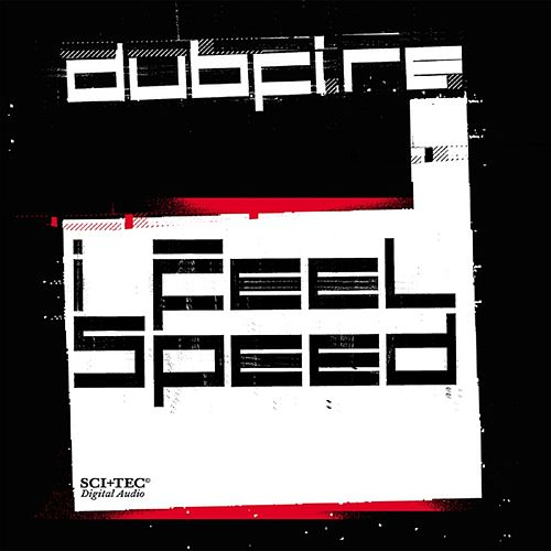 I Feel Speed de Dubfire