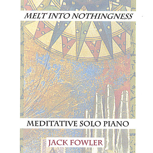'melt Into Nothingness' by Jack Fowler