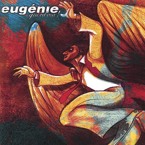 Qui Ed Ora! by Eugénie