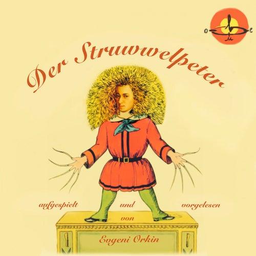 Der Struwwelpeter by Evgeni Orkin