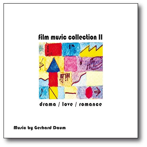 Film Music Collection II: Drama / Love / Romance (Original Motion Picture Soundtrack) by Gerhard Daum