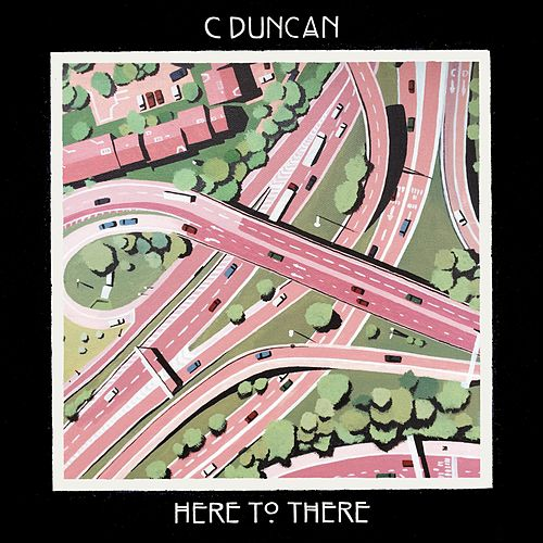 Here To There di C Duncan
