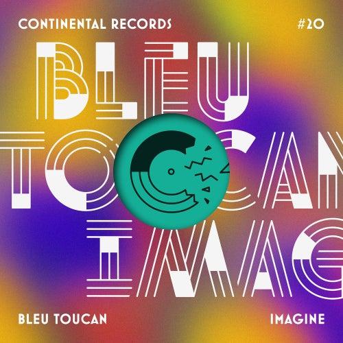 Imagine - EP de Bleu Toucan
