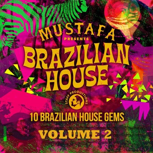 Brazilian House Compilation, Vol. 2 by Mustafa