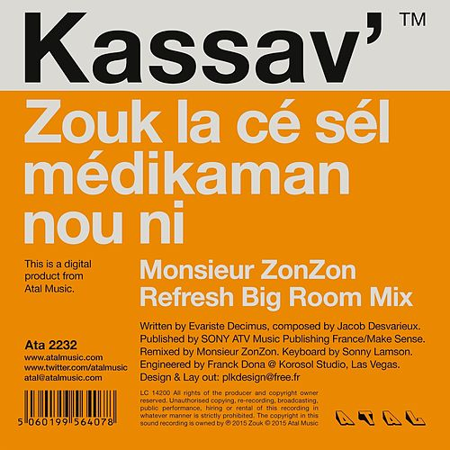 Zouk la ce sel medikaman nou ni (Monsieur ZonZon Refresh Big Room Mix) de Kassav'