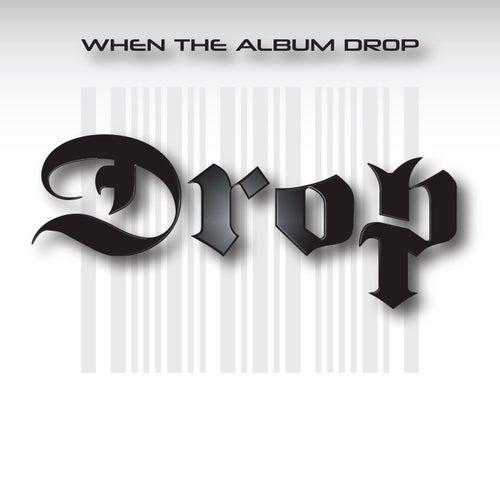 When the Album Drop de drop
