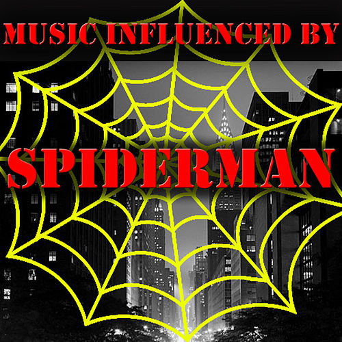 Music Influenced by 'Spiderman' von Various Artists
