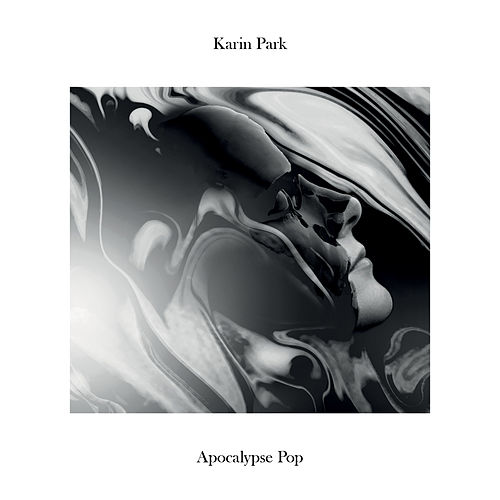 Apocalypse Pop by Karin Park