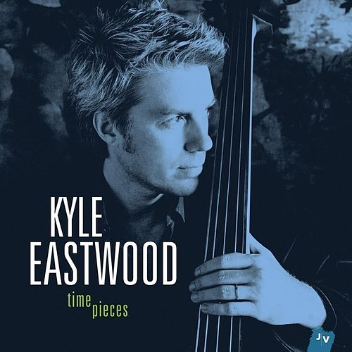 Timepieces (Bonus Track Version) von Kyle Eastwood