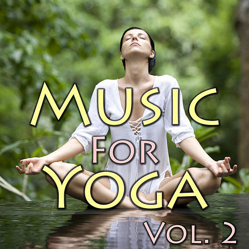 Music for Yoga, Vol. 2 by Spirit