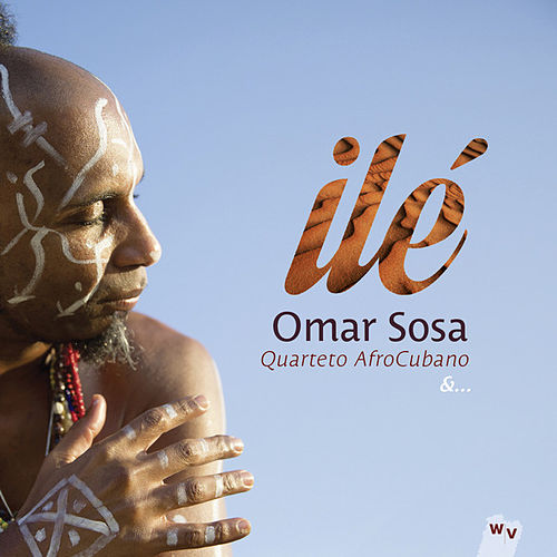 Ilé by Omar Sosa