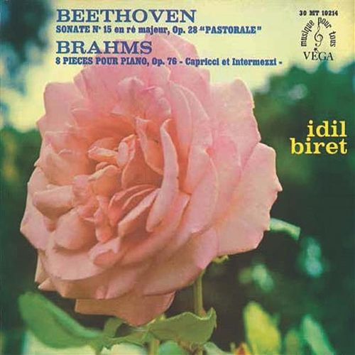Beethoven: Piano Sonata No. 15 - Brahms: 8 Klavierstücke by İdil Biret