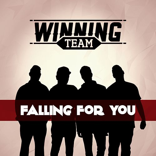 Falling for You by Winning Team