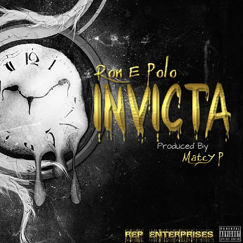 Invicta - Single by Ron E Polo
