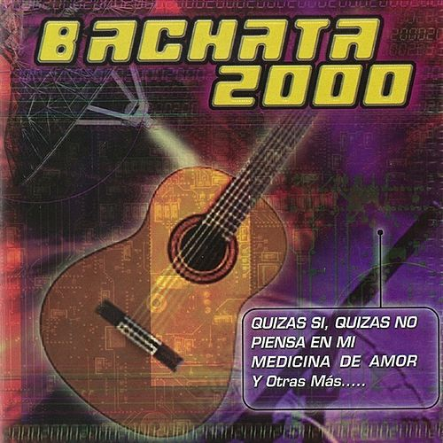 Bachata 2000 by Various Artists