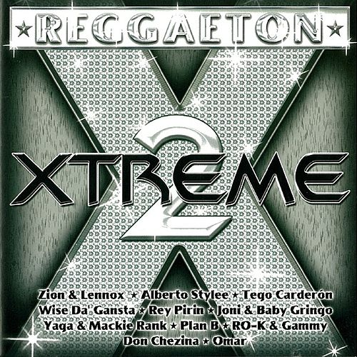 Reggaeton Xtreme 2 de Various Artists