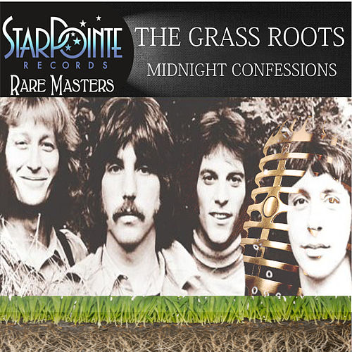 Midnight Confessions von Grass Roots