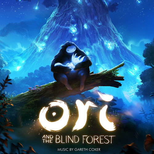 Ori and the Blind Forest (Original Soundtrack) by Gareth Coker