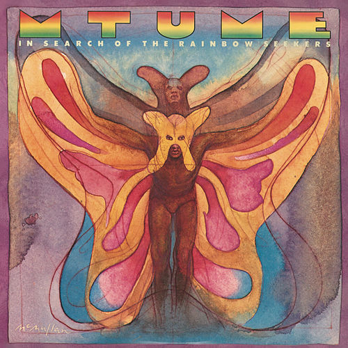In Search of the Rainbow Seekers von Mtume