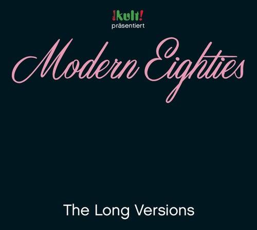 Modern Eighties Long Versions von Various Artists