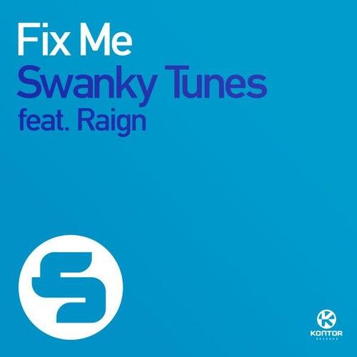 Fix Me von Swanky Tunes