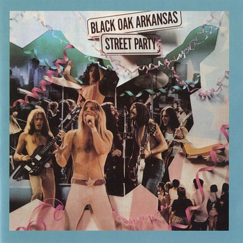 Street Party di Black Oak Arkansas