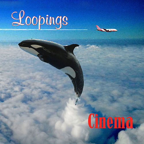 Loopings von Cinema