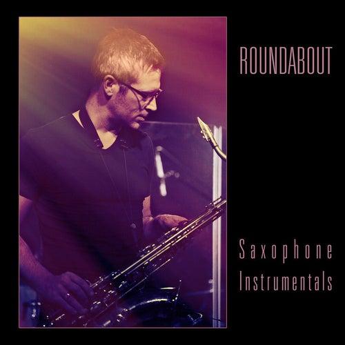 Saxophone Instrumentals de Roundabout