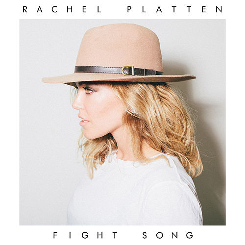 Fight Song de Rachel Platten