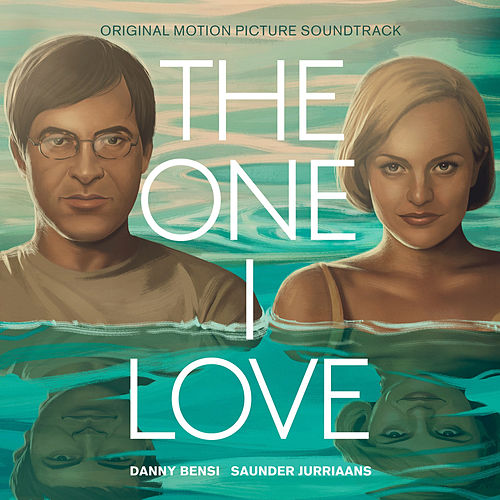 The One I Love (Original Motion Picture Soundtrack) de Saunder Jurriaans