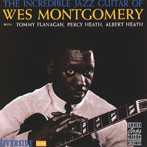 Incredible Jazz Guitar de Wes Montgomery