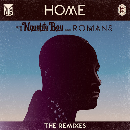 Home (The Remixes) by Naughty Boy
