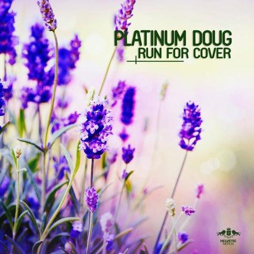 Run for Cover von Platinum Doug