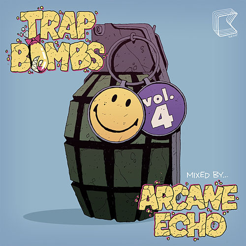 Trap Bombs Vol. 4 (Mixed by Arcane Echo) by Various Artists
