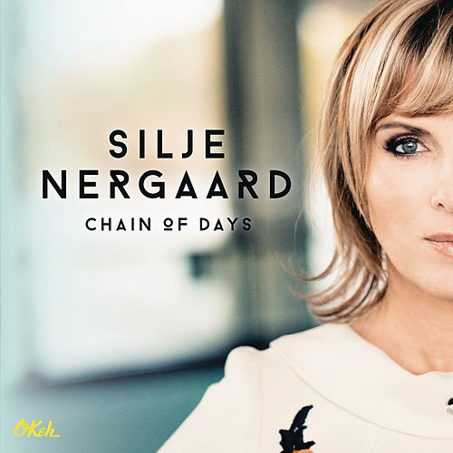 Chain of Days de Silje Nergaard