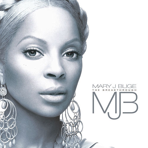 The Breakthrough di Mary J. Blige
