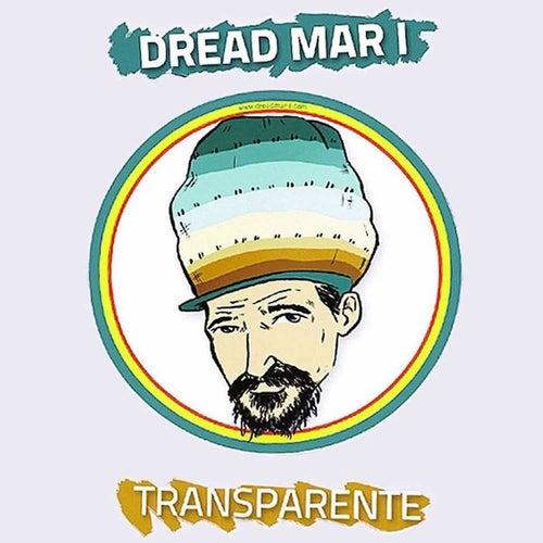 Transparente by Dread Mar I