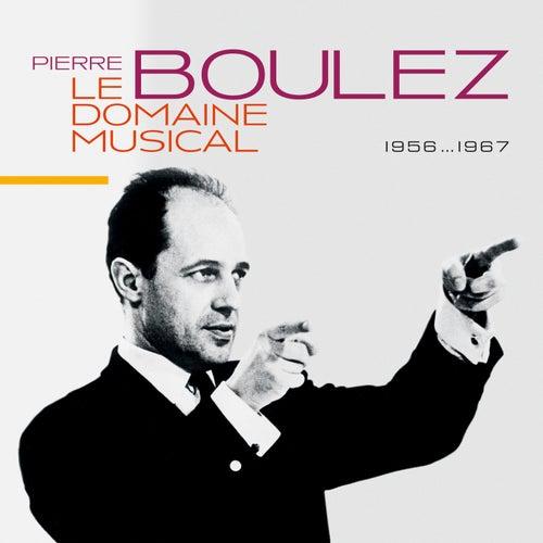 Le Domaine Musical de Pierre Boulez