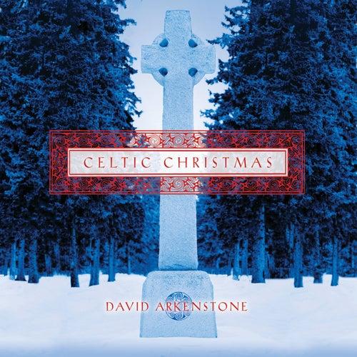 Celtic Christmas von David Arkenstone