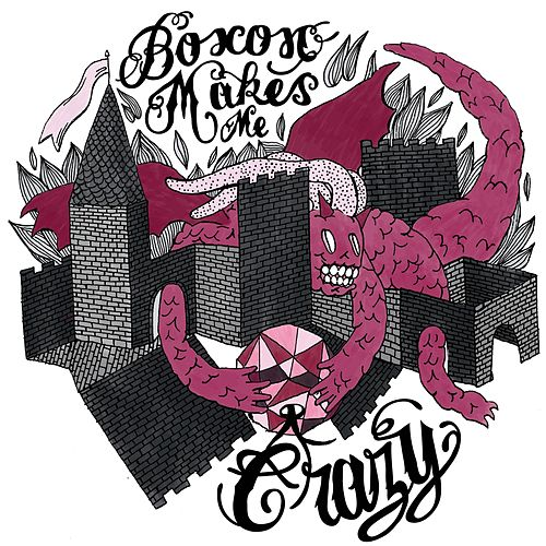 Boxon Makes Me Crazy by Various Artists