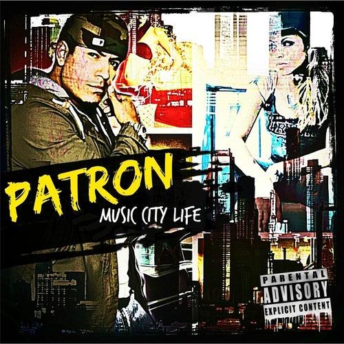 Music City Life von Patron