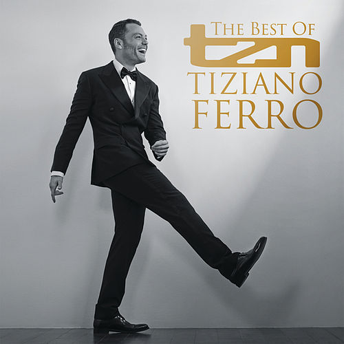 TZN -The Best Of Tiziano Ferro (Spanish Edition) by Tiziano Ferro