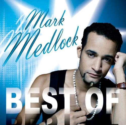 Best Of von Mark Medlock